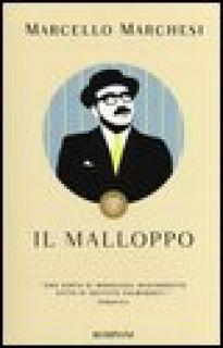 Il malloppo - Marchesi Marcello
