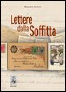 Lettere dalla soffitta. Massimino Pirfo, emigrante pisciottano - Iannone Massimino