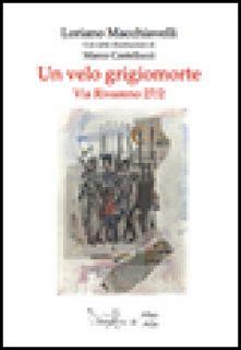 Un velo grigiomorte - Macchiavelli Loriano