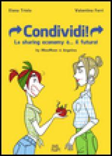 Condividi! La sharing economy è... il futuro! MissMoon & Angelina - Triolo Elena; Ferri Valentina