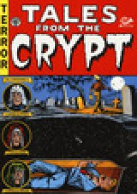 Tales from the crypt. Edizione integrale. Vol. 1 -