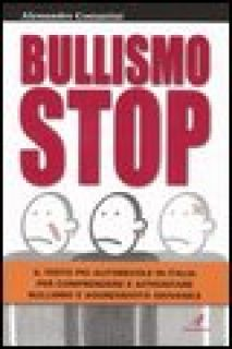 Bullismo stop - Costantini Alessandro