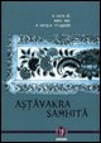 Astavakra Samhita - Mai N. (cur.); Trippodo S. (cur.)
