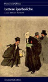Lettere iperboliche - Chiesa Francesco; Martinetti O. (cur.)