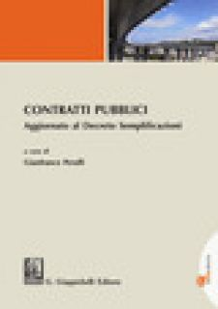 Contratti pubblici. Aggiornato al Decreto Semplificazioni - Perulli G. (cur.)