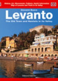 Levanto. The Old Town and Hamlets in its Valley - Busco Giovanni