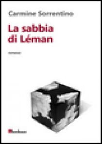 La sabbia di Léman - Sorrentino Carmine