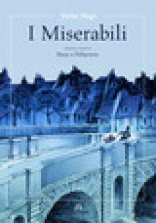 I miserabili - Nizzi Claudio; Guarino R. (cur.)