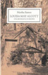 Louisa May Alcott. Una biografia di gruppo - Saxton Martha; Daniele D. (cur.)