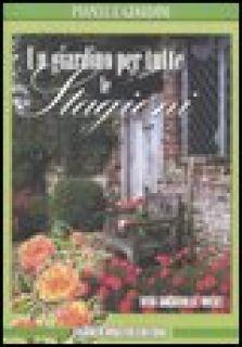 Un giardino per tutte le stagioni - Sackville-West Vita
