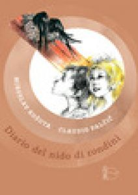 Diario del nido di rondini - Kosuta Miroslav; Palcic Klavdij