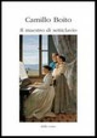 Il maestro di setticlavio - Bioto Camillo; Zambelli G. (cur.)