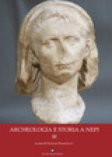 Archeologia e storia a nepi. Vol. 3 - Francocci S. (cur.)