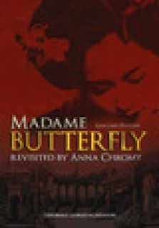 Giacomo Puccini Madame Butterfly revisited by Anna Chromy. Ediz. italiana e inglese - Chromy Anna