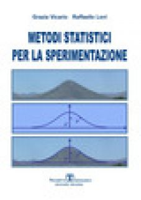 Metodi statistici per la sperimentazione - Vicario Grazia; Levi Raffaello