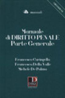 Manuale di diritto penale. Parte generale - Caringella Francesco; Della Valle Francesca; De Palma Michele
