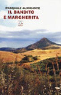 Il bandito e Margherita - Almirante Pasquale