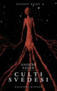 Culti svedesi. Le viscere dei miti. Nove squarci nell'universo di H.P. Lovecraft - Fager Anders