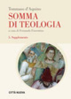 Somma di teologia. Vol. 5: Supplemento - Tommaso d'Aquino (san); Fiorentino F. (cur.)