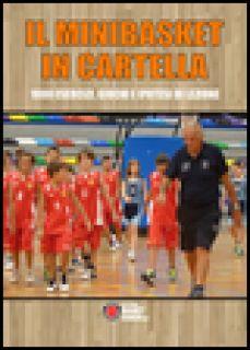 Il minibasket in cartella. 1000 esercizi, giochi e ipotesi di lezione - Mondoni Maurizio