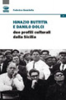 Ignazio Buttitta e Danilo Dolci. Due profili culturali della Sicilia - Guastella Federico