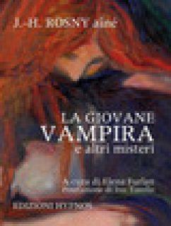 La giovane vampira e altri misteri - Rosny Aîné Joseph-Henry