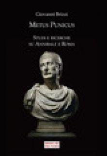 Metus Punicus. Studi e ricerche su Annibale e Roma - Brizzi Giovanni