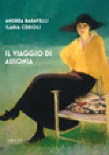 Il viaggio di Ausonia - Baravelli Andrea; Cerioli Ilaria