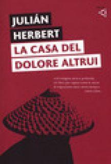 La casa del dolore altrui - Herbert Julian