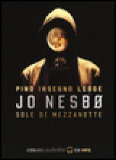 Sole di mezzanotte letto da Pino Insegno. CD Audio formato MP3. Audiolibro - Nesbø Jo