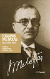 Ioannis Metaxas (Diari 1936-1941) - Metaxas Ioannis; Pelt M. (cur.); Kallis A. (cur.)