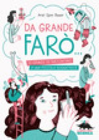 Da grande farò... 10 grandi si raccontano a una piccola sognatrice - Spini Bauer Ariel