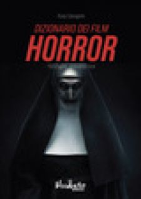 Dizionario dei film horror - Salvagnini Rudy