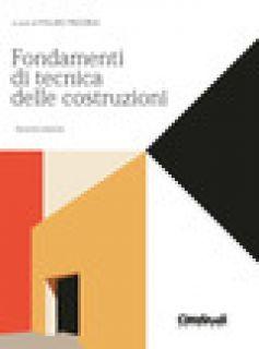 Fondamenti di tecnica delle costruzioni - Mezzina M. (cur.) - CittàStudi