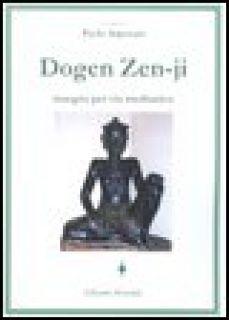 Dogen Zen-ji insegna per via medianica - Arpesani P. (cur.)