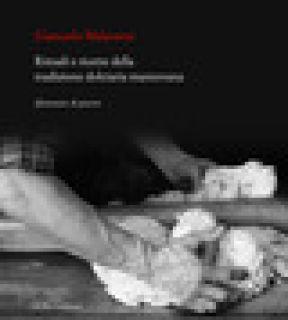 Rituali e ricette della tradizione dolciaria mantovana. Sfumature di piacere - Malacarne Giancarlo