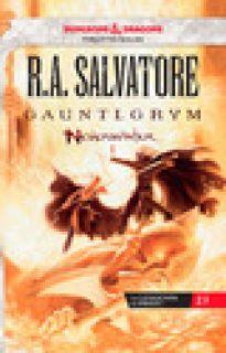 Gauntlgrym. Neverwinter. La leggenda di Drizzt. Vol. 1 - Salvatore R. A.