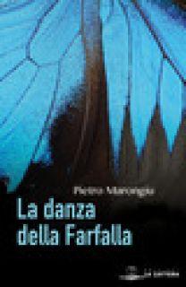 La danza della farfalla - Marongiu Pietro