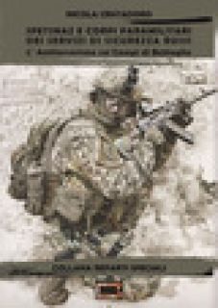Spetsnaz e corpi paramilitari dei Servizi di Sicurezza Russi. L'antiterrorismo sui campi di battaglia - Cristadoro Nicola; De Pretis E. (cur.)