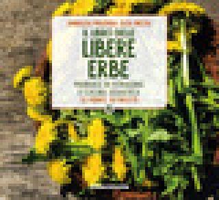 Il libro delle libere erbe. Manuale di foraging e cucina selvatica. 72 piante, 50 ricette - Nicoli Elisa; Malerba Annalisa