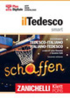 Il tedesco smart. Dizionario tedesco-italiano, Italienisch-Deutsch. Plus digitale. Con aggiornamento online - Giacoma L. (cur.); Kolb S. (cur.)