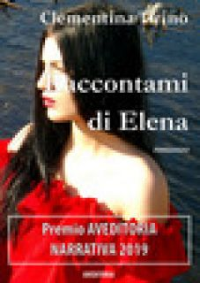 Raccontami di Elena - Tirino Clementina
