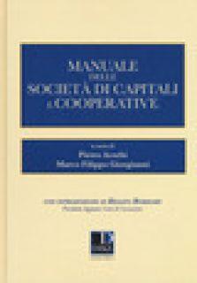 Manuale delle società di capitali e cooperative - Acerbi P. (cur.); Giorgianni M. F. (cur.)