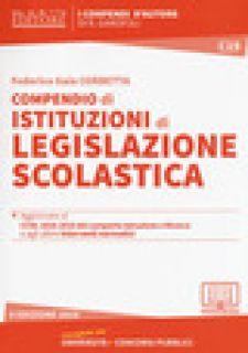 Compendio di istituzioni di legislazione scolastica. Con espansione online - Corbetta Federica Gaia