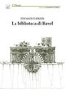 La biblioteca di Ravel - Stavridis Stefanos