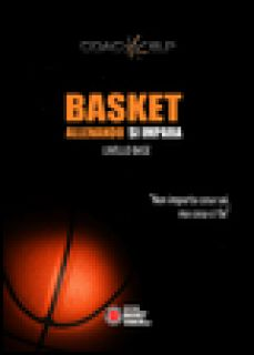 Basket allenando si impara. Livello base - Coachelp (cur.)