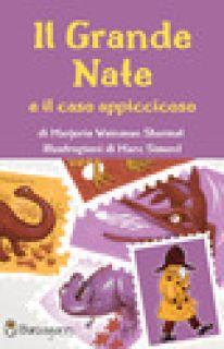 Il grande Nate e il caso appiccicoso - Sharmat Marjorie Weinman
