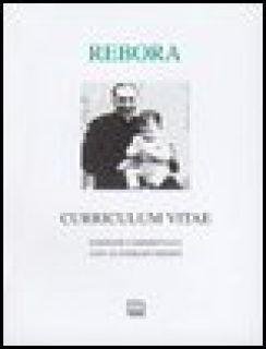 Curriculum vitae - Rebora Clemente; Cicala R. (cur.); Mussini G. (cur.)