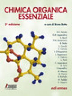 Chimica organica essenziale. Con espansione online - Botta B. (cur.)