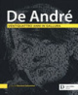 De André. Ventiquattro anni in Gallura. Ediz. a colori - Gelsomino G. (cur.)